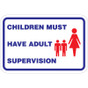 "Children Must Have Adult Supervision Sign - 18"" x 12"""