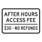 "After Hours Access Fee Sign - 12"" x 18"""