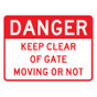 "Danger Keep Clear Of Gate Sign - 18"" x 24"""