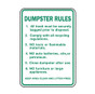 Dumpster Rules Keep Area Clean and Litter Free Sign