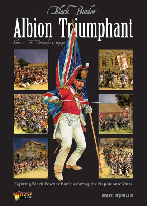 Black Powder: Albion Triumphant Pt1. The Peninsular Campaign