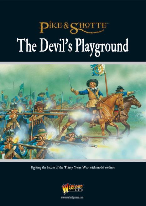 Pike & Shotte: The Devil's Playground - (Thirty Years War)