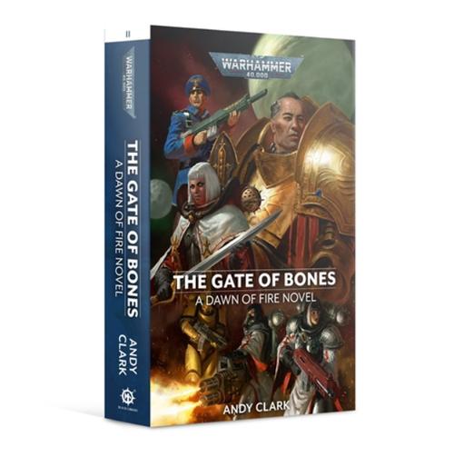 DAWN OF FIRE: THE GATE OF BONES (PB)