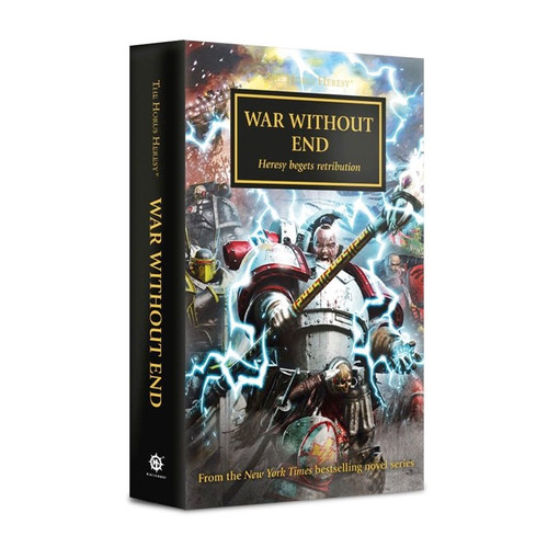 THE HORUS HERESY: WAR WITHOUT END (PB)