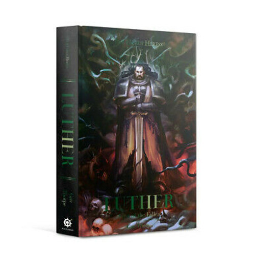 THE HORUS HERESY: LUTHER, FIRST OF THE FALLEN (HB)