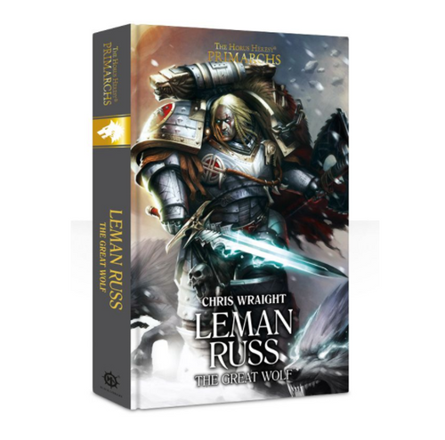 PRIMARCHS: LEMAN RUSS, THE GREAT WOLF (HB)