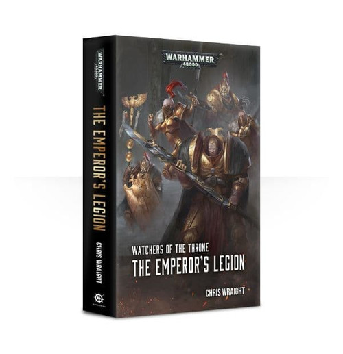 WATCHERS OF THE THRONE: THE EMPEROR'S LEGION PB