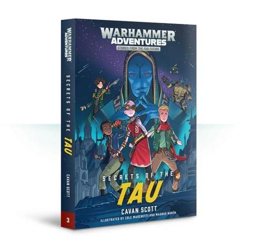 WARHAMMER ADVENTURES: SECRETS OF THE TAU (PB)