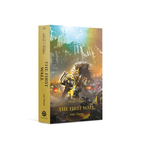 THE HORUS HERESY - SIEGE OF TERRA: THE FIRST WALL