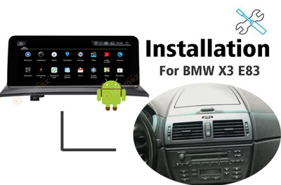 Installation manual for BMW X3 E83 Navigation GPS head unit