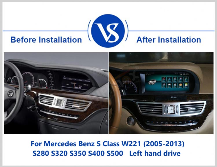 before and after installation dashboard of android navigation for Mercedes Benz S class W221 2005-2013 left hand drive