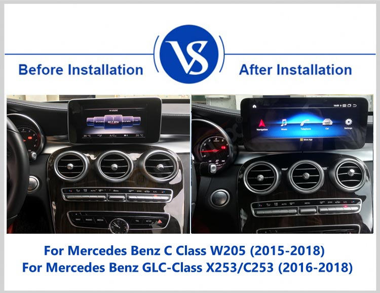 before and after installation of android screen GPS navi for Mercedes Benz C Class W205 GLC-X253/C253 V Class W639(16-18)