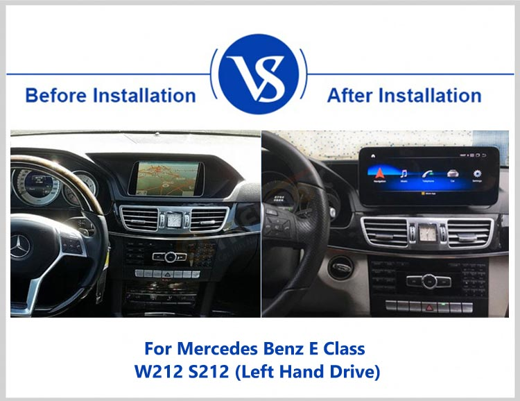 before and after installation for android screen autoradio for Mercedes E class Modified W212(15-16) left hand drive