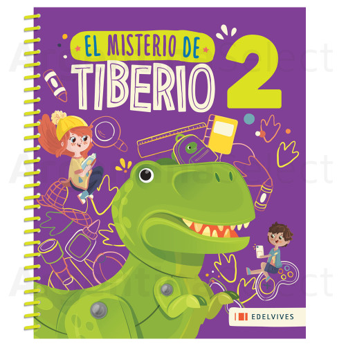 El Misterio de Tiberio 2 + Cuadernillo de Actividades- Activity book for children. Editorial Edelvives. Argentina Select.