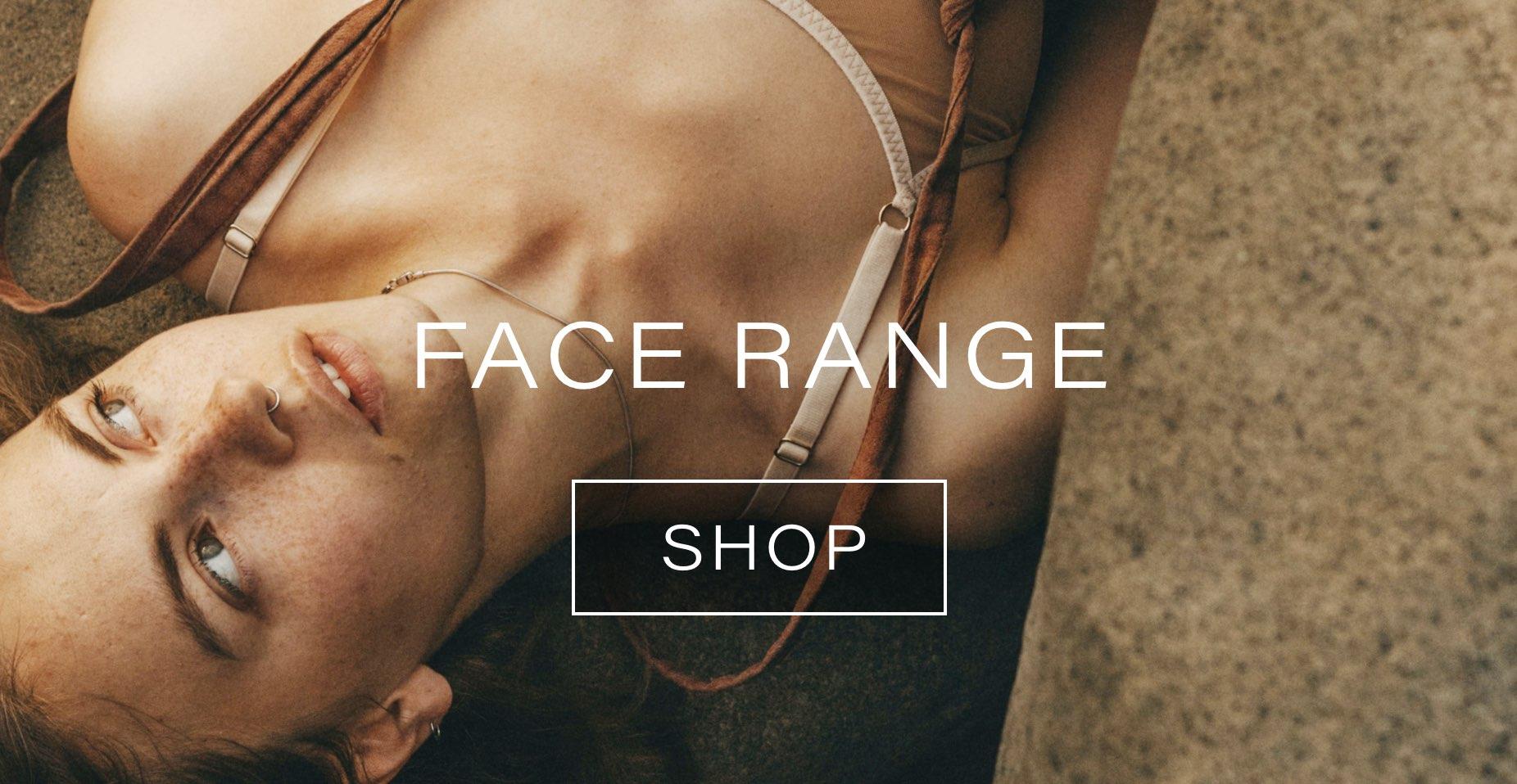 Shop Natural Face Skincare Range