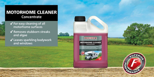 Fenwicks Motorhome Cleaner - Safe for use on all motorhome surfaces