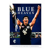 BLUE HEAVEN - A Celebration of Carltons 16 Premierships