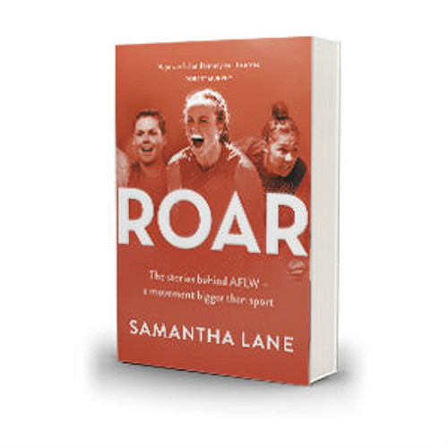ROAR - The stories behind AFLW - a movement bigger than sport