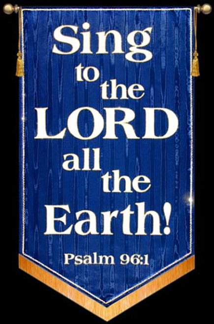 Sing to the LORD all the Earth! - Blue