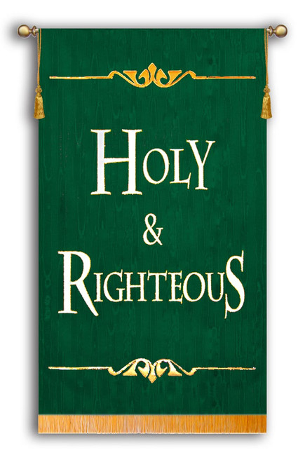Holy & Righteous Sanctuary Banner Green Background