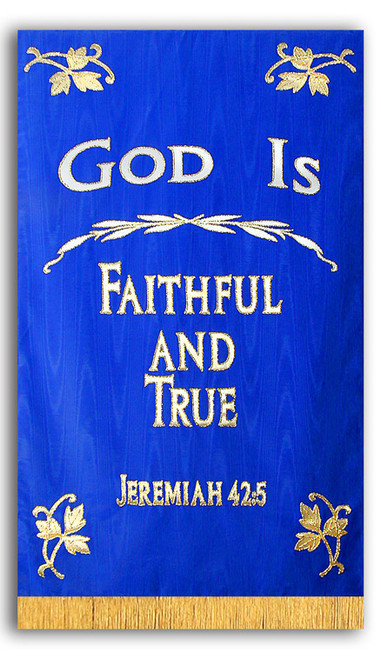 God is Faithful and True Chapel Banner