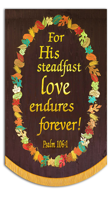 For His steadfast Love endures forever with wreath - brown