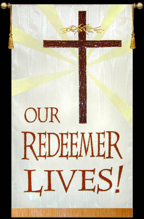 Our Redeemer Lives !