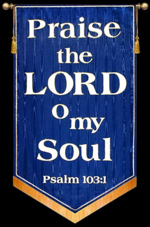 Praise the LORD o my Soul - Blue