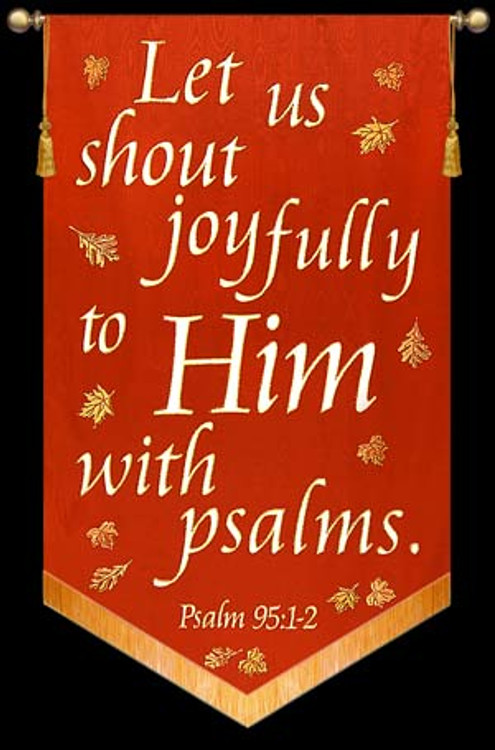 Let us shout joyfully to Him - Rust