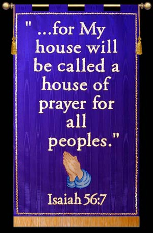 ... for My house will be called a house of prayer for all peoples.