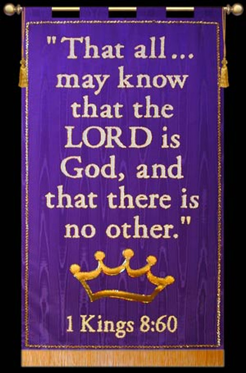 That all may know... 1 Kings 8:60
