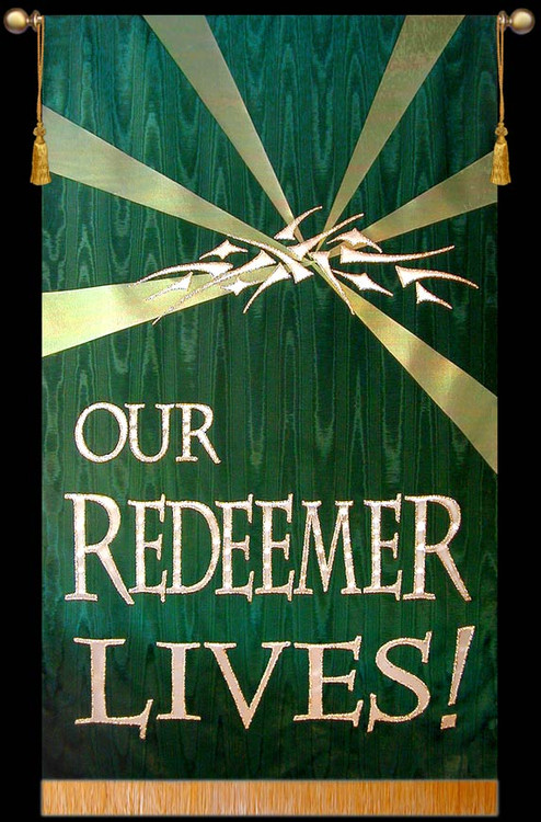 Our Redeemer Lives - Green