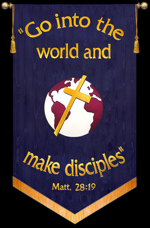 Go into the world and make disciples - Matt 28:19 - Missions Banner