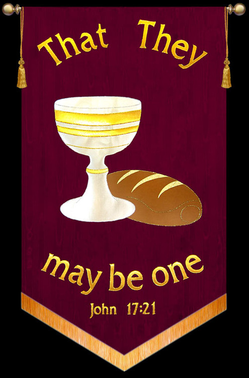That They may be one - John 17:21 Communion Banner