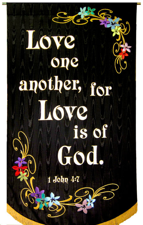 Love one another- 1 John 4:7 - Wedding Banner on Black Background