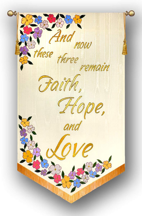 And now these three - Faith, Hope, and Love - Church Wedding Banner