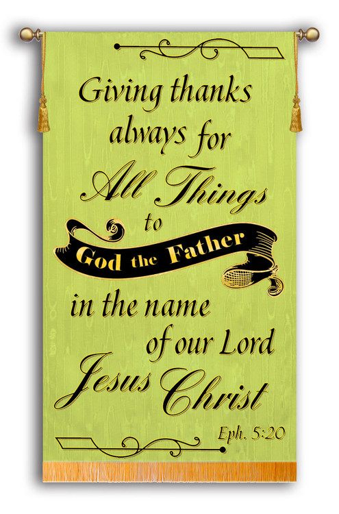 Giving thanks always for All Things - Eph 5:20