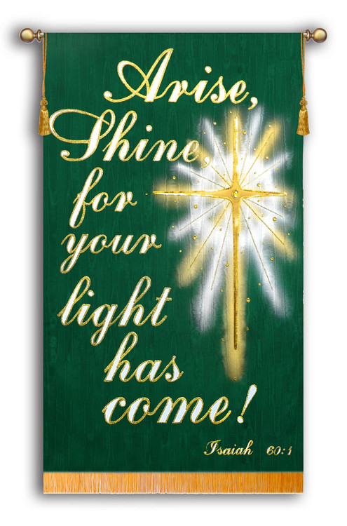 Arise, Shine for your light has come! - Isaiah 60:1 - Script