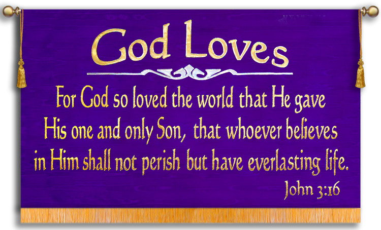 God loves John 3:16 worship banner for everyone