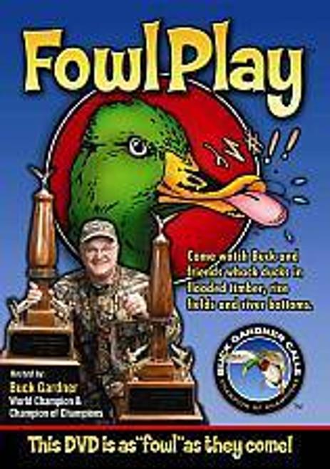 Buck Gardner Fowl Play DVD FP1DVD