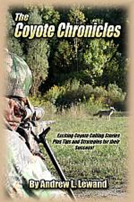 Andrew Lewand The Coyote Chronicles Paperback