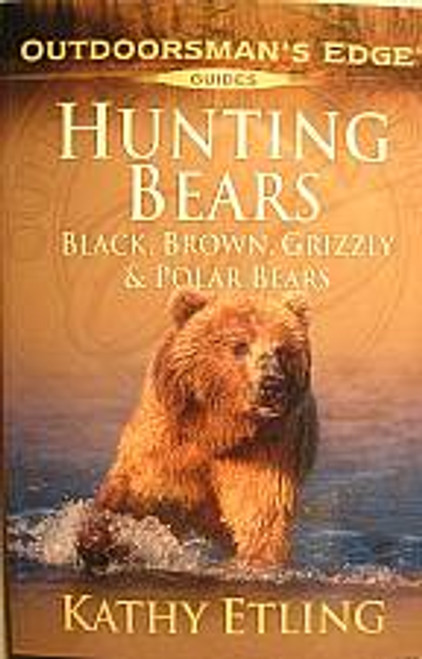 Outdoorsmans Edge Guides Hunting Bears Book