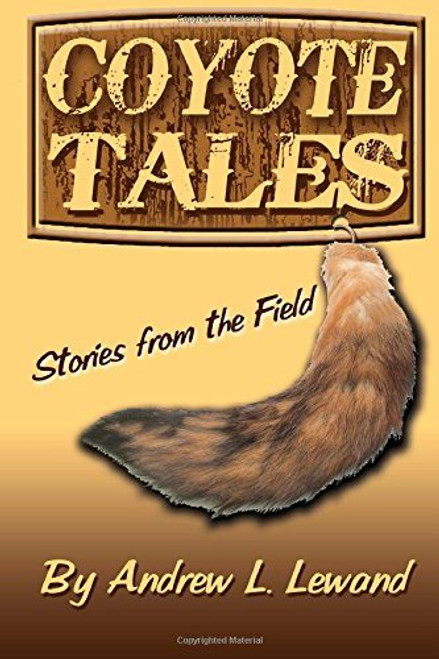 Andrew Lewand Coyote Tales