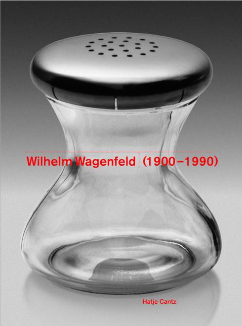 Wilhelm Wagenfeld (1900-1990) Hatje Cantz
