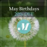 May Birthdays - Save 20%