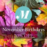 November Birthdays! Save 20%