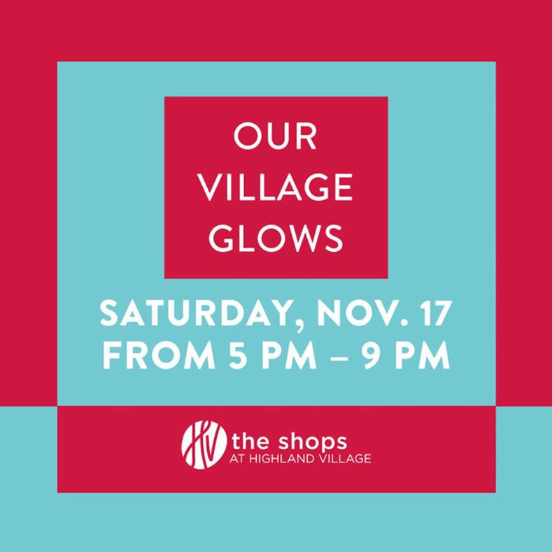 Our Village Glows - November 17th