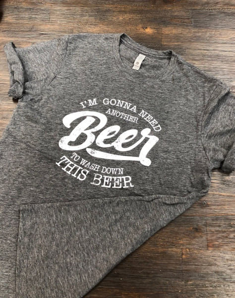 Need another beer unisex short sleeve t-shirt