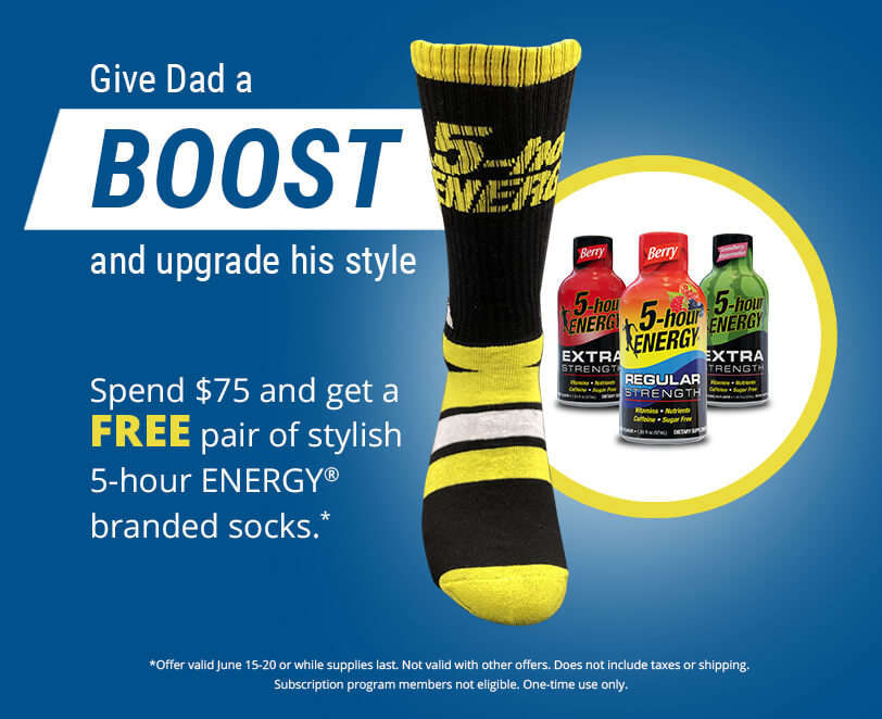 Give Dad a Boost and upgrade his style. Spend $75 and get a FREE pair of stylish 5-hour ENERGY® branded socks.