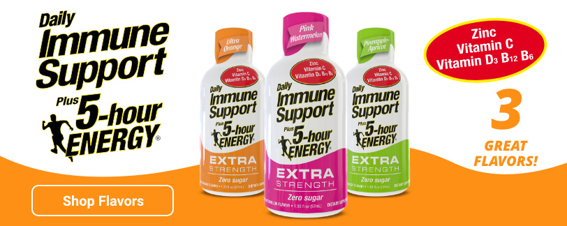 Daily Immune Support plus 5-hour ENERGY Extra Strength. Adds Zinc, Vitamin C, Vitimand D3, B12 and B6. Available in 3 Great Flavors!